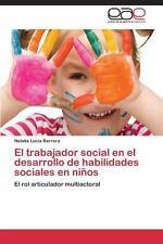 El Trabajador Social en el Desarrollo de Habilidades Sociales en Niños by...