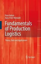 Fundamentals of Production Logistics : Theory, Tools and Applications by...