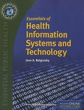 Essentials of Health Information Systems and Technology by Jean A. Balgrosky...