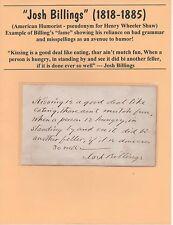"""Josh Billings (Henry Wheeler Shaw) Am. Humorist~ """"Kissing is.."""" Written & Signed"""