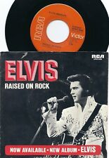 "7"" ELVIS 45 rpm ""Raised on Rock/For Ol´Times Sake"" US RCA APBO-0088 with PS! NM!"