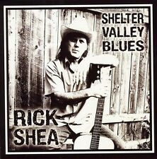 Shelter Valley Blues - Rick Shea (2009, CD NIEUW)