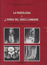 D'Arienzo LA RADIOLOGIA E L'ERNIA DEL DISCO LOMBARE Marrapese Libro in Offertà
