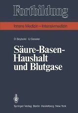 Fortbildung Ser.: Säure-Basen-Haushalt und Blutgase by U. Gessler and D....