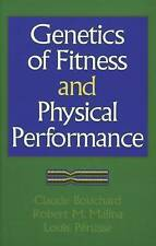 Genetics of Fitness and Physical Performance by Claude Bouchard, Louis...