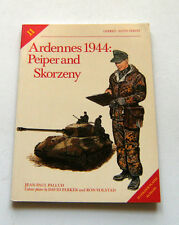 Militaria Uniformi Ardennes 1944 Peiper and Skorzeny - 1^ Ed. 1987 Elite Series