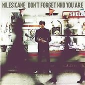 Miles Kane - Don't Forget Who You Are (2013) CD