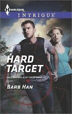 Hard Target (The Campbells of Creek Bend), Han, Barb, Good Condition, Book