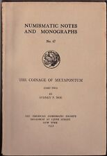 The Coinage of Metapontum (Part Two) NUMISMATIC NOTES  No 47 ANS 1931 Noe
