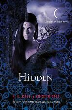 House of Night Novels: Hidden 10 by P. C. Cast and Kristin Cast (NEW)
