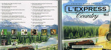 L'Express Country, Vol. 2 Artistes Country Varies CD BRAND NEW at MusicaMonette