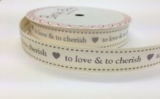 "3m Bertie's Bows ""To Love & To Cherish"" on Ivory 16mm Grosgrain Ribbon - Wedding"