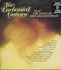 THE ENCHANTED GUITARS Play The Songs of Kris Kristofferson 33LP Country Album EX