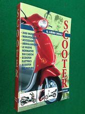 IL GRANDE LIBRO DEGLI SCOOTER Fan's club , Ed Fabbri (2000) Guida Manuale