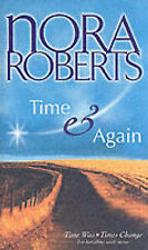 Nora Roberts Time and Again (STP - Silhouette lead) Very Good Book