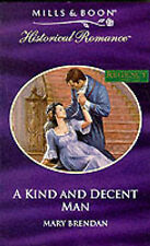 A Kind and Decent Man (Mills & Boon Historical), Brendan, Mary