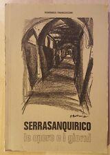 Serra San Quirico - Le opere e i giorni - Francesconi - 1969