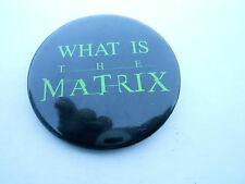 VINTAGE PROMO PINBACK BUTTON #97-146 - WHAT IS THE MATRIX - MOVIE