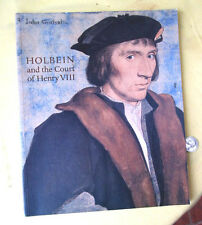 HOLBEIN & THE COURT Of HENRY 8th,1993,Jane Roberts,Illust