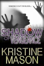 Shadow of Vengeance (Book 3 CORE Shadow Trilogy)