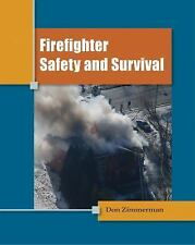 Firefighter Safety and Survival by Don Zimmerman (2011, Paperback)
