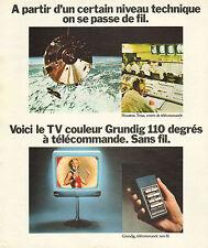 Publicité 1974  Téléviseur couleur GRUNDIG 110 degrés à télécommande & sans fil