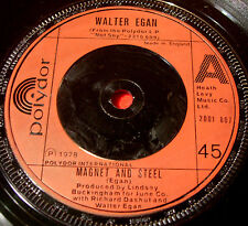 "Walter Egan Magnet And Steel 7""UK ORIG '78 Polydor 2001 807 She's So Tough VINYL"