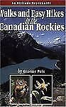 Walks & Easy Hikes in the Canadian Rockies: An Altitude SuperGuide Recreation S