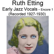Ruth Etting - Early Jazz Vocals Encore 1 [Recorded 1927 - 1930] - New CD