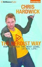 The Nerdist Way : How to Reach the Next Level (in Real Life) by Chris...