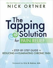The Tapping Solution for Pain Relief -- Nick Ortner