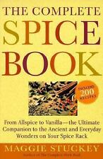 The Complete Spice Book: From Allspice to Vanilla--the Ultimate Compan-ExLibrary