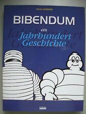 Bibendum ein Jahrhundert Geschichte Michelin Firmengeschichte 1997