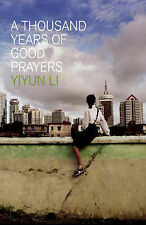 A Thousand Years of Good Prayers Yiyun Li Very Good Book