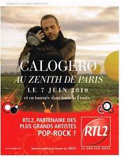 PUBLICITE ADVERTISING  2010   RTL 2 radio  CALOGERO au ZENITH DE PARIS