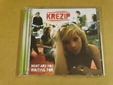 CD / KREZIP ‎– WHAT ARE YOU WAITING FOR