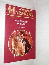 PER AMORE DI SARA Anne Mather Harlequin Mondadori 1991 meglio di harmony MH 9