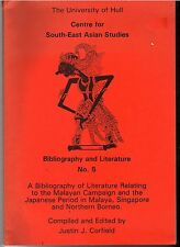 A Bibliography of  World War II in Malaya, Singapore and Northern Borneo