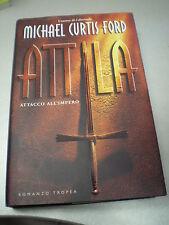 ATTILA, Michael Curtis Ford, Tropea, 2005, RILEGATO!
