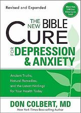The New Bible Cure For Depression & Anxiety: Ancient Truths, Natural Remedies, a