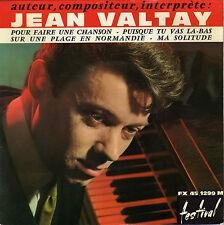 JEAN VALTAY POUR FAIRE UNE CHANSON FRENCH ORIG EP JACQUES LOUSSIER