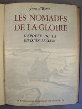 LES NOMADES DE LA GLOIRE / L'EPOPEE DE LA DIVISION LECLERC / JEAN D'ESME 1944