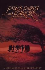 Fables, Fairies and Folklore of New Foundland by Alice Lannon and Mike...