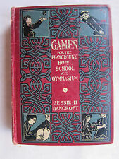 Old Book Games For The Playground Home School and Gymnasium 1920 GC