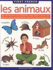 Les Animaux First FrEncyclopediah: An introduction to commonly used French wor