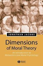 Dimensions of Moral Theory: An Introduction to Metaethics and Moral Psychology