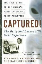 Captured! The Betty and Barney Hill UFO Experience : The True Story of the...