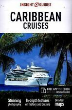 Insight Guides: Insight Guides - Caribbean Cruises 287 by APA Publications...