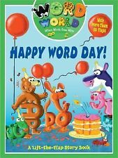 Word World: Happy Word Day Word World: Where Words Come Alive Lift-The-Flap Boo