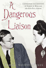 Carole Seymour-Jones A Dangerous Liaison Very Good Book